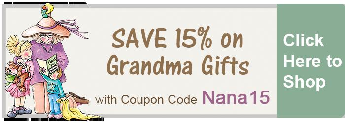 Save 15% on Grandma Gifts from The BananaNana Shoppe!